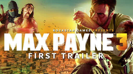 Max Payne 3 gameplay and story reveal trailer