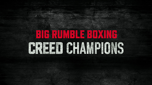 Big Rumble Boxing Creed Champions Set To Arrive in Spring 2021
