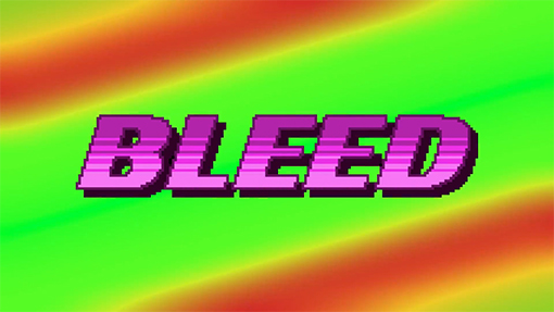 """""""Bleed"""""""