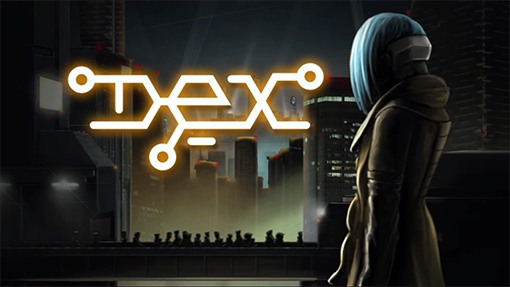 """""""Dex"""""""