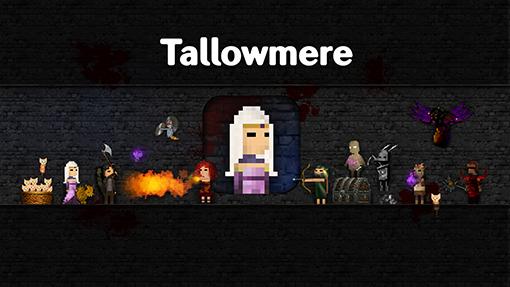 """""""Tallowmere"""""""